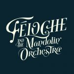 Féloche & The Mandolin' Orchestra